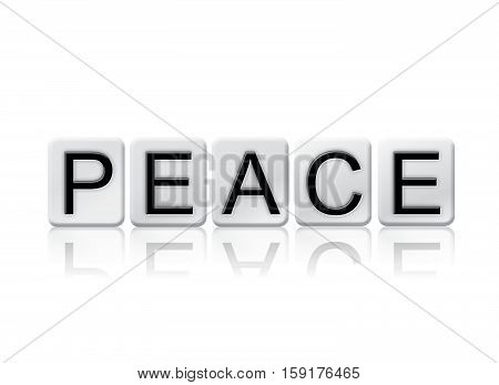 Peace Isolated Tiled Letters Concept And Theme