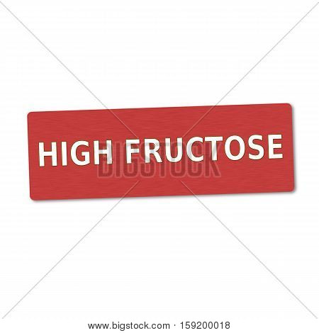 high fructose white wording on red wood background