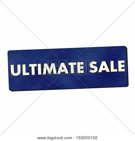 ultimate sale white wording on blue wood background