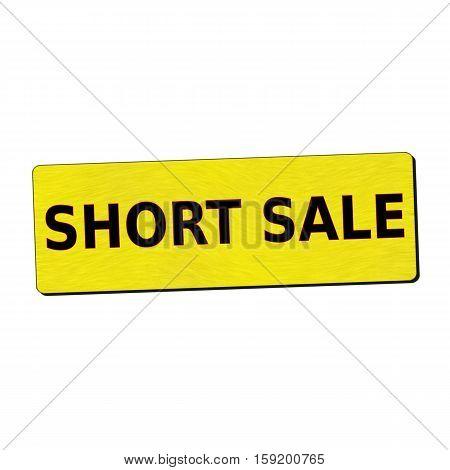 short sale black wording on yellow wood background