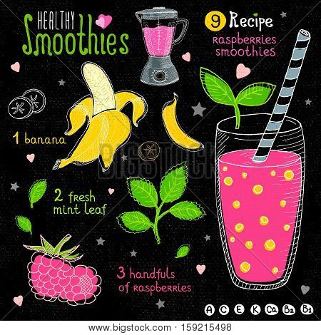 Healthy smoothie chalkboard set. With illustration of ingredients, glass, stars, hearts and vitamin. Hand drawn in sketch style. Raspberries smoothie. Banana, raspberries, mint.