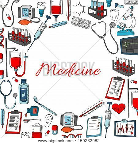 Medical tools and medicine poster. Vector medical doctor treatments, pills and drugs, lungs and heart organs, DNA in microscope, lungs in x-ray, ointment with dropper, syringe, thermometer, stethoscope and dropper