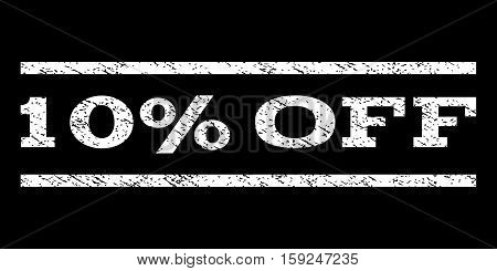 10 Percent Off watermark stamp. Text caption between horizontal parallel lines with grunge design style. Rubber seal white stamp with scratched texture. Vector ink imprint on a black background.