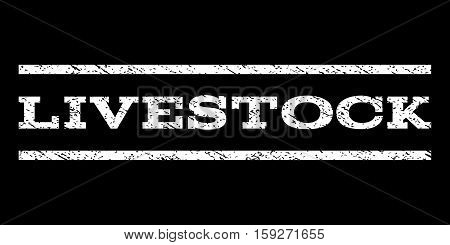 Livestock watermark stamp. Text tag between horizontal parallel lines with grunge design style. Rubber seal white stamp with scratched texture. Vector ink imprint on a black background.