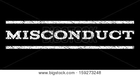 Misconduct watermark stamp. Text caption between horizontal parallel lines with grunge design style. Rubber seal white stamp with dirty texture. Vector ink imprint on a black background.