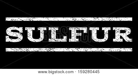 Sulfur watermark stamp. Text caption between horizontal parallel lines with grunge design style. Rubber seal white stamp with scratched texture. Vector ink imprint on a black background.