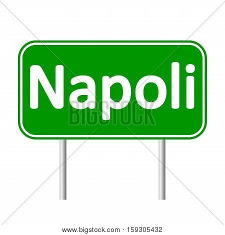 Napoli road sign isolated on white background.