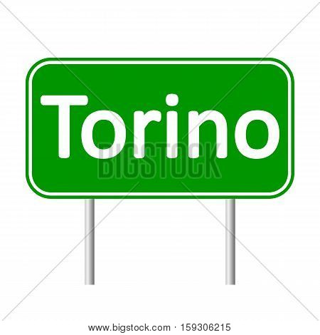 Torino road sign isolated on white background.