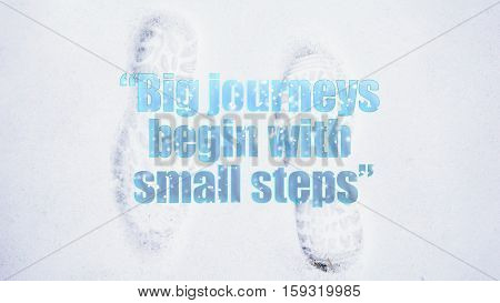 shoeprints in the snow with quote Big journeys begin with small steps
