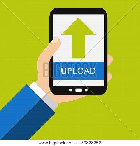Hand holding Smartphone: Upload - Flat Design