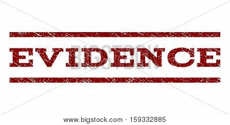 Evidence watermark stamp. Text tag between horizontal parallel lines with grunge design style. Rubber seal dark red stamp with dust texture. Vector ink imprint on a white background.