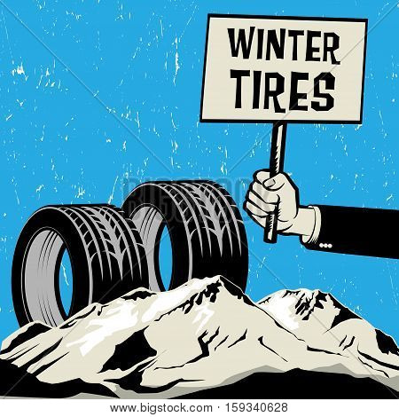 Poster in hand business concept with text Winter Tires vector illustration