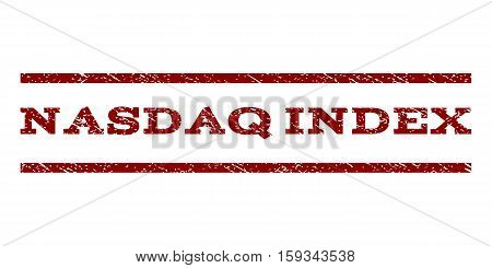Nasdaq Index watermark stamp. Text tag between horizontal parallel lines with grunge design style. Rubber seal dark red stamp with unclean texture. Vector ink imprint on a white background.