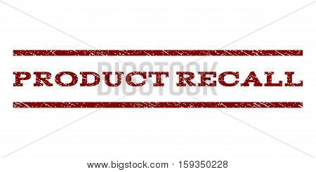 Product Recall watermark stamp. Text caption between horizontal parallel lines with grunge design style. Rubber seal dark red stamp with scratched texture. Vector ink imprint on a white background.