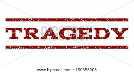 Tragedy watermark stamp. Text caption between horizontal parallel lines with grunge design style. Rubber seal dark red stamp with dust texture. Vector ink imprint on a white background.