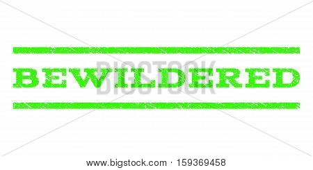 Bewildered watermark stamp. Text caption between horizontal parallel lines with grunge design style. Rubber seal light green stamp with scratched texture. Vector ink imprint on a white background.
