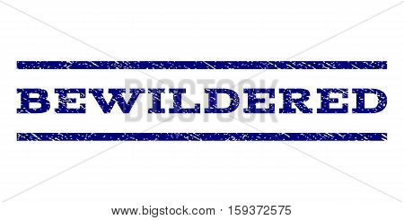 Bewildered watermark stamp. Text caption between horizontal parallel lines with grunge design style. Rubber seal navy blue stamp with scratched texture. Vector ink imprint on a white background.