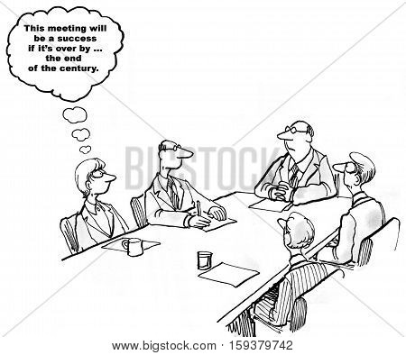 Black and white business cartoon about a really long meeting.