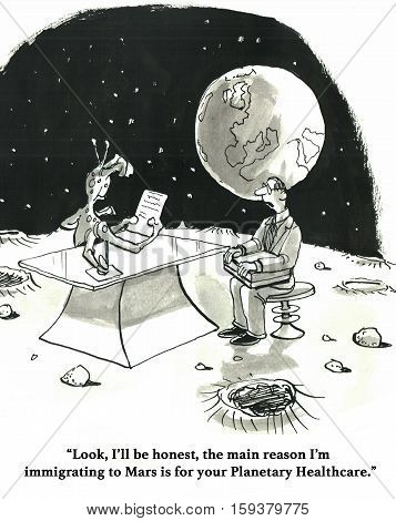 Black and white healthcare cartoon about moving to Mars to better afford health insurance.
