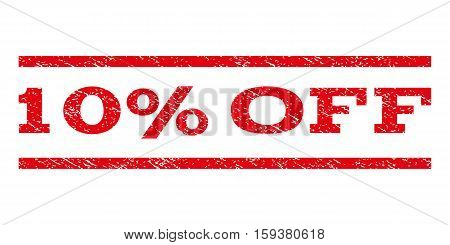 10 Percent Off watermark stamp. Text tag between horizontal parallel lines with grunge design style. Rubber seal red stamp with dust texture. Vector ink imprint on a white background.