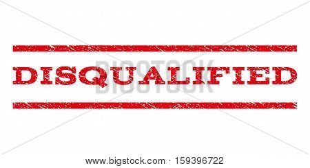 Disqualified watermark stamp. Text caption between horizontal parallel lines with grunge design style. Rubber seal red stamp with dirty texture. Vector ink imprint on a white background.
