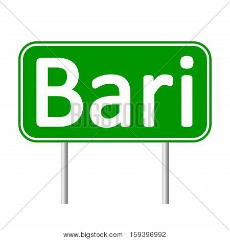Bari road sign isolated on white background.