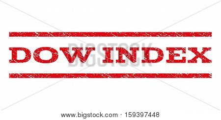 Dow Index watermark stamp. Text caption between horizontal parallel lines with grunge design style. Rubber seal red stamp with dust texture. Vector ink imprint on a white background.