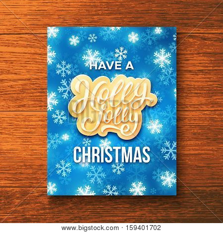Have a Holly Jolly Christmas season greetings on festive blue background with snowflakes. Vector template for Xmas greeting card.