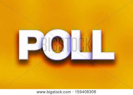 Poll Concept Colorful Word Art