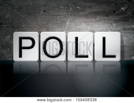 Poll Tiled Letters Concept And Theme