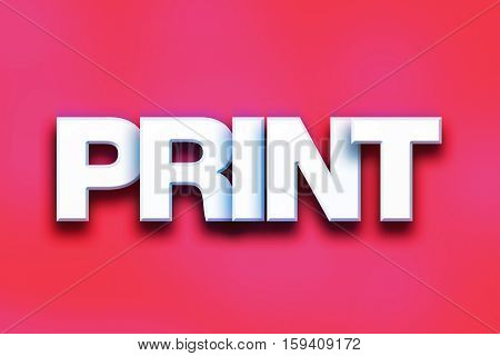Print Concept Colorful Word Art
