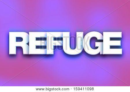 Refuge Concept Colorful Word Art