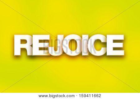Rejoice Concept Colorful Word Art