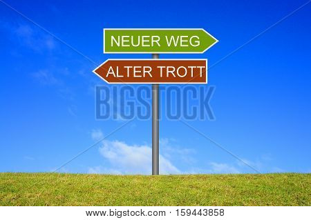 Signpost is showing New way or old way in german language