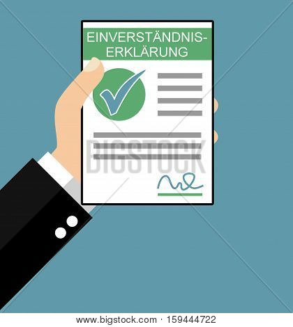Hand holding Consent Agreement in german language - Flat Design