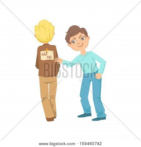 Boy Pinning Joke Poster On Another Kids Back Teenage Bully Demonstrating Mischievous Uncontrollable Delinquent Behavior Cartoon Illustration. Cute Big-Eyed Child Vector Character Behaving Aggressively And Bullying Other Children. poster