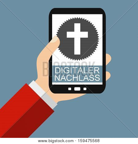 Hand holding Smartphone: Digital Testament in german language - Flat Design