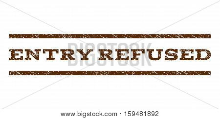 Entry Refused watermark stamp. Text tag between horizontal parallel lines with grunge design style. Rubber seal brown stamp with dirty texture. Vector ink imprint on a white background.