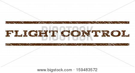 Flight Control watermark stamp. Text tag between horizontal parallel lines with grunge design style. Rubber seal brown stamp with dust texture. Vector ink imprint on a white background.