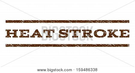 Heat Stroke watermark stamp. Text tag between horizontal parallel lines with grunge design style. Rubber seal brown stamp with scratched texture. Vector ink imprint on a white background.