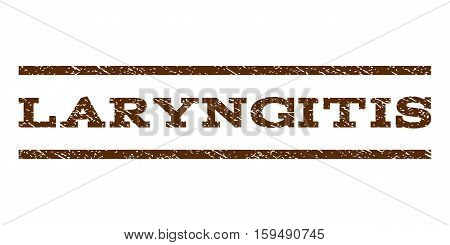 Laryngitis watermark stamp. Text caption between horizontal parallel lines with grunge design style. Rubber seal brown stamp with dirty texture. Vector ink imprint on a white background.