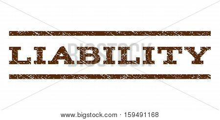 Liability watermark stamp. Text tag between horizontal parallel lines with grunge design style. Rubber seal brown stamp with scratched texture. Vector ink imprint on a white background.