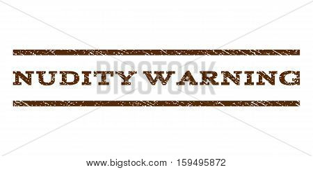 Nudity Warning watermark stamp. Text caption between horizontal parallel lines with grunge design style. Rubber seal brown stamp with scratched texture. Vector ink imprint on a white background.