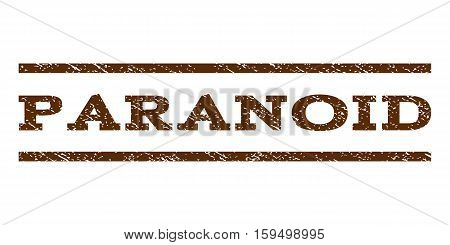 Paranoid watermark stamp. Text tag between horizontal parallel lines with grunge design style. Rubber seal brown stamp with dirty texture. Vector ink imprint on a white background.
