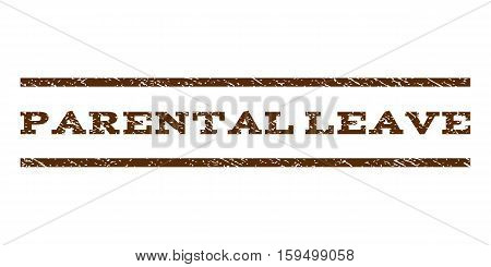 Parental Leave watermark stamp. Text tag between horizontal parallel lines with grunge design style. Rubber seal brown stamp with dust texture. Vector ink imprint on a white background.