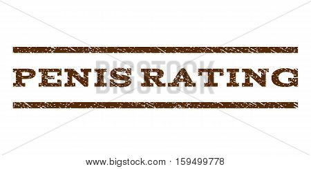 Penis Rating watermark stamp. Text caption between horizontal parallel lines with grunge design style. Rubber seal brown stamp with unclean texture. Vector ink imprint on a white background.
