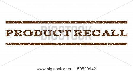 Product Recall watermark stamp. Text tag between horizontal parallel lines with grunge design style. Rubber seal brown stamp with scratched texture. Vector ink imprint on a white background.