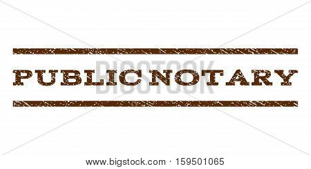 Public Notary watermark stamp. Text tag between horizontal parallel lines with grunge design style. Rubber seal brown stamp with unclean texture. Vector ink imprint on a white background.