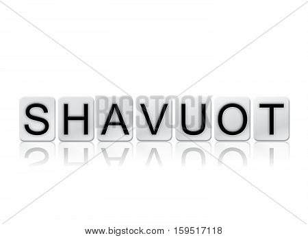 Shavuot Isolated Tiled Letters Concept And Theme