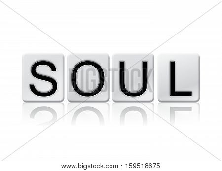 Soul Isolated Tiled Letters Concept And Theme